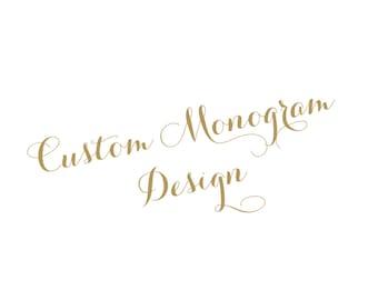 Custom Monogram Design only