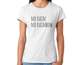 no rain no rainbow shirt - girly shirt, girly clothing, cute shirt, kawaii shirt, rainbow shirt, summer shirt, colorful shirt, happy shirt