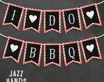 I Do BBQ Banner - I Do BBQ - Engagement Party Banner - Couples Shower Banner - Rehearsal Banner - Chalkboard - Rustic - Picnic