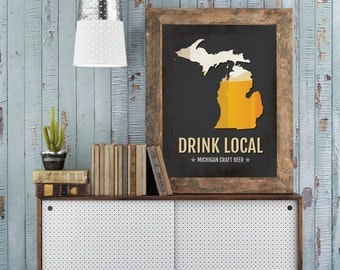 Michigan Beer Print Map - MI Drink Local Craft Beer Sign - Boyfriend Gift, Husband Gifts, Beer Gift, Beer Art, Detroit,Ann Arbor Poster