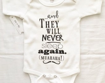 Never Sleep Again, infant Onesie, baby bodysuit, funny baby clothes, maxandmaekids, Max and Mae