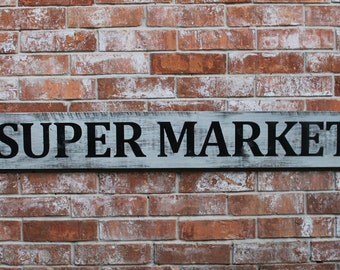 Super Market Sign, Fixer Upper Inspired, Kitchen Sign, Rustic Farm Sign, Super Market Kitchen Sign,  Rustic Home Decor Sign, Super Market