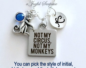 Not my Circus, Not my Monkeys Necklace, Retirement Gift for Women Jewelry, Funny Boss, Silver Charm initial birthstone Engraved Joke present