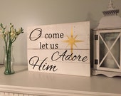 Christmas pallet sign O Come Let us Adore Him Christmas Hymn pallet sign Rustic Christmas decor