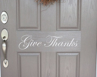 Give Thanks Door Decal | Front Door Decal | Fall Door Decal | Thanksgiving Door Decal | Thanksgiving Decor | Thanksgiving Decoration