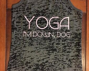 Yoga, I'm Down Dog Racerback Burnout Tank Top