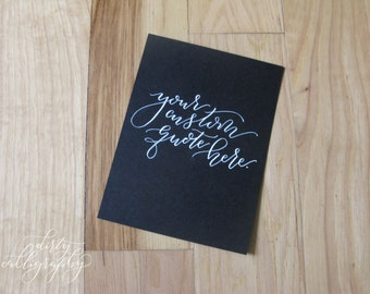 Custom dirty calligraphy quote | wall art | 8x10 | hand calligraphy