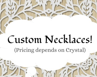 Custom Necklaces