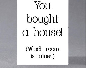 New home, moving card - You bought a house! (Which room is mine?)