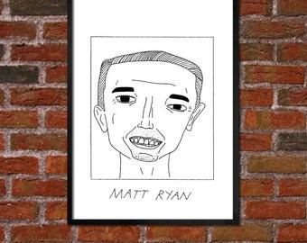 Badly Drawn Matt Ryan - Atlanta Falconsposter / print / artwork / wall art