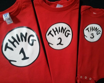 THING 1 THING 2 we have long or short sleeve t shirts and ladies cut too THING T Shirt infant and toddler