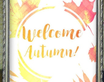 Entryway Decor, Welcome Autumn, Welcome Autumn Sign, Printable Art, Rustic Welcome Sign, Thanksgiving Decor, Autumn Printable, Fall Print