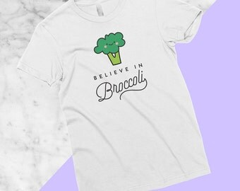 Believe in Broccoli T-Shirt, Vegan, Vegetarian, Shirt, Plant-Based Clothing, Foodie, Healthy, Vegetables, Cute, Kawaii, Funny