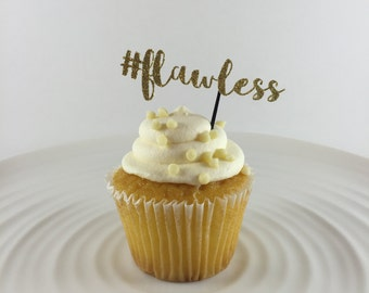 12+ #Flawless Cupcake + Donut + Hors D'oeurve Topper + Party Pick - Bachelorette Party, Last Fling Before the Ring, Dirty Thirty