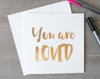 You Are Loved - Love Cards - Thank You Cards - Christian Card - Encouragement, Motivation, Inspiration (GC003)