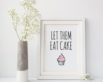 Let Them Eat Cake, Funny kitchen signs, Foodie gift for her, Cupcake party theme, Sweet tooth gift, Marie Antoinette, DIGITAL DOWNLOAD