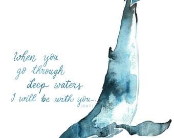 Whale watercolor art - Isaiah 43:2