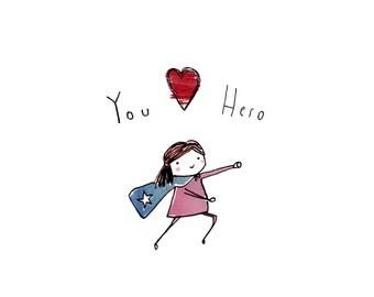 You Hero A5 Print