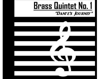 "Brass Quintet No. 1 ""Dante's Journey"" - (Op. 9) [DIGITAL/INSTANTDOWNLOAD]"
