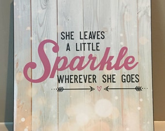 She Leaves A Little Sparkle Wherever She Goes/Nursery Signs/Gray and Light Pink Baby Girl Nursery Decor/She Sparkles Wood Sign Stars/Shower