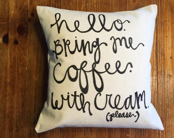 Bring Me Coffee pillow