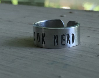 Book Nerd - Stamped Ring - Book Lover - Librarian - Gift - Quote Ring - Gift For Her - Stamped Jewelry - Teacher Gift - Library