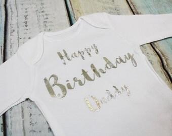 Happy Birthday Daddy Silver Metallic Print White Vest Bodysuit