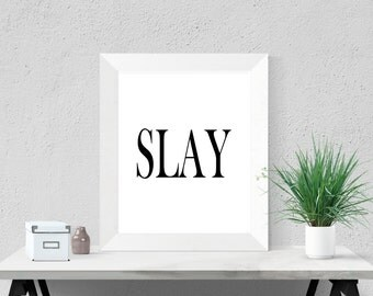 College Decorations Dorm Decor Apartment Wall Art Digital Download Slay Poster Office Accessories