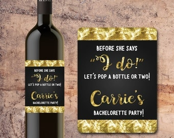 BACHELORETTE PARTY WINE Labels, Personalized, Customized, Party, Gift, Favors Pop a Bottle