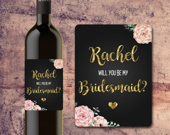Will You Be My BRIDESMAID WINE BOTTLE Label Floral Faux Gold with Flowers