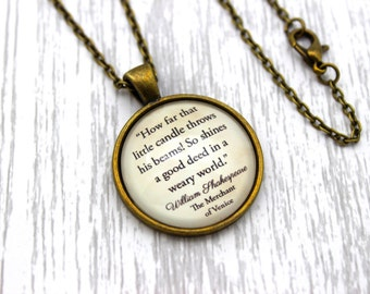 Shakespeare, 'A Good Deed In A Weary World', The Merchant Of Venice Quote Necklace or Keychain, Keyring.