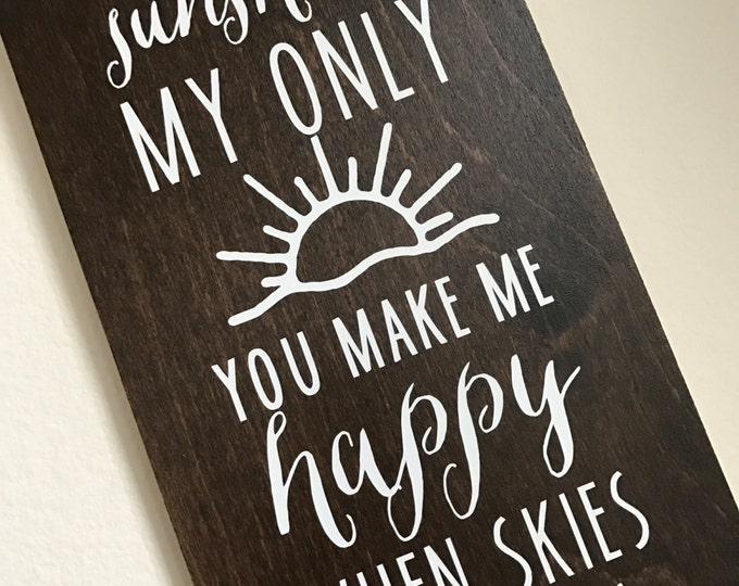You are My Sunshine | Wood Sign