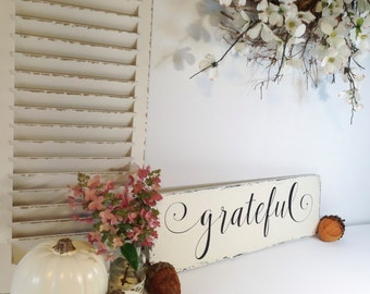 Wood Sign Grateful, Grateful Wood Sign, Thanksgiving Wood Sign, Rustic Wood Sign