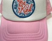 "Toddler/Kids Girl's Trucker Hat- pink with ""Be Kind"" patch"