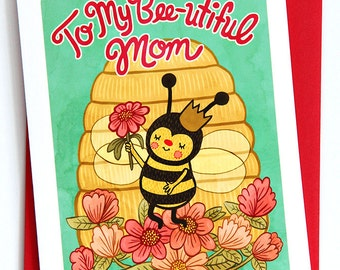 To My Bee-utiful Mom - Sweet Mothers Day Card Floral Gifts for Mom Mothers Day Gift Queen bee Card Happy Mother's Day Card for Mom Beautiful