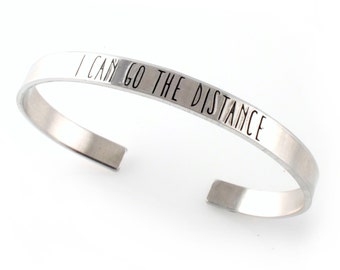 I Can Go The Distance - Hercules Cuff Bracelet - Hand Stamped - Silver, Gold or Rose Gold Bracelet
