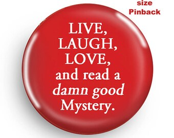 Funny Small Pinback for the Mystery Novel Fan!
