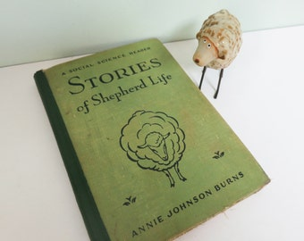 Stories of Shepherd Life Book, a 1934 Social Science Reader with Bonus Ceramic Lamb Figurine