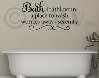 Bath noun a place to wach worries away... vinyl lettering wall decal sticker art bathroom