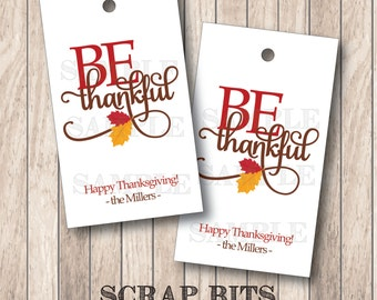 10 Be Thankful Tags, Thanksgiving Tags, Thanksgiving Favor Tags . 2 x 3.5 inches