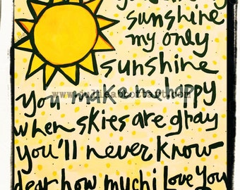 You Are My Sunshine on Wood Canvas