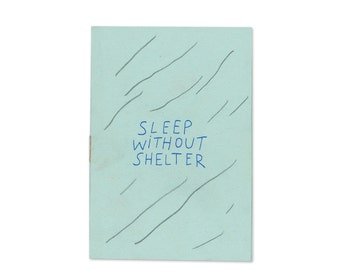 Sleep Without Shelter Second Edition