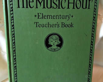 Vintage music book, music teacher's book, primary music book, 1930's Music Hour book California music book primary school book teachers gift