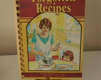 FORGOTTEN RECIPES compiled by Jaine Rodack