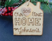 Our First Home Christmas Ornament Wood Ornament Rustic Ornament Rustic Christmas Our First House Ornament Home Ornament Housewarming Gift