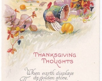 Thanksgiving Thoughts - Antique Postcard - Thanksgiving Postcards, Turkeys, Pumpkins, Cornstalks, Leaves, Autumn, Fall, Harvest, Ephemera