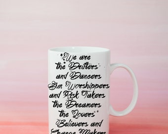 We are the drifters - Lifestyle Quote Watercolor Typography Mug - White Ceramic Mug with Cute Text boho Gift For Your Best Friend or sister