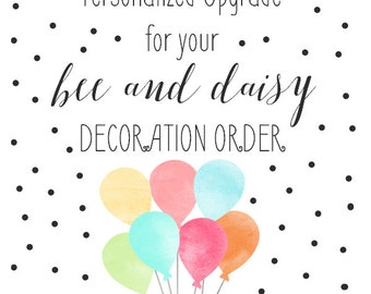 Personalized Decor Pack Upgrade for any Bee and Daisy Printable Decorations