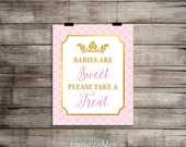 Babies Are Sweet Please Take a Treat Sign, Pink and Gold Baby Shower Sign, Princess Baby Girl Favor Sign, DIY Printable, INSTANT DOWNLOAD
