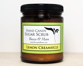 Lemon Creamsicle Hand Candy Sugar Scrub - Sugar Scrub - Lemon Scrub - Natural Scrub - Hand Scrub